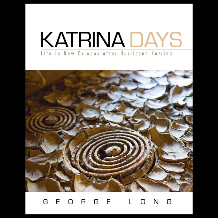 Katrina Days by George Long