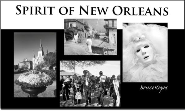Spirit of New Orleans by Bruce Keyes