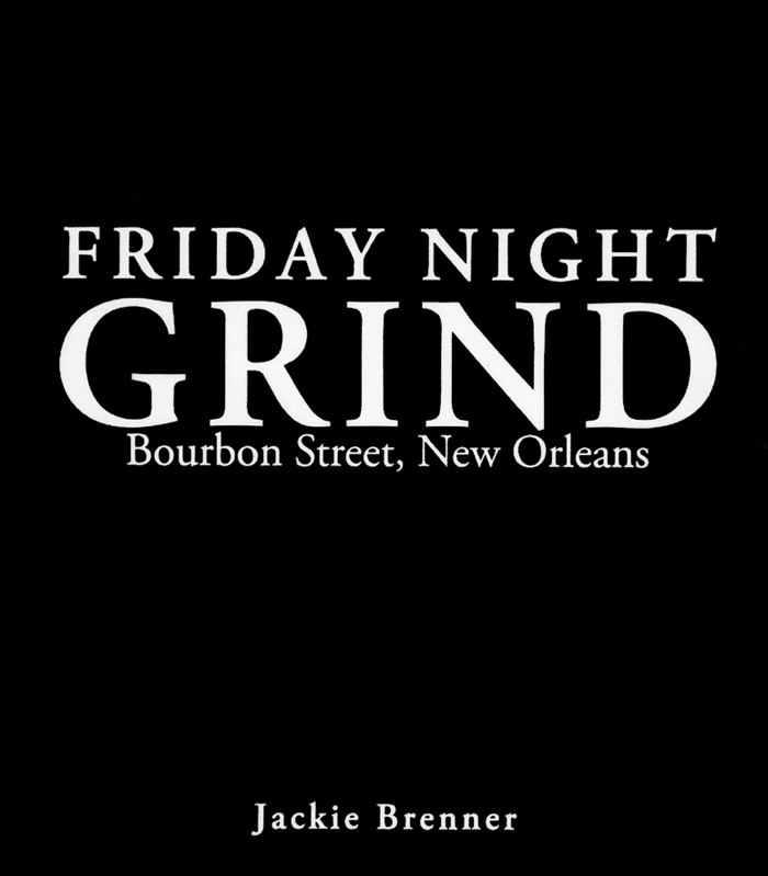 Friday Night Grind by Jackie Brenner