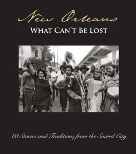 New Orleans: What Can't Be Lost