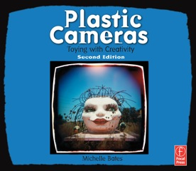 Michelle Bates' Plastic Cameras: Toying With Creativity