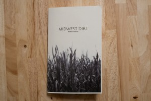 Midwest Dirt bootleg edition by Nathan Pearce